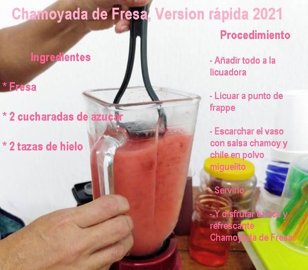 Versión 2021 de la Chamoyada de Fresa